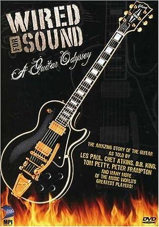 Amazon.com: Wired For Sound - A Guitar Odyssey: Bob Segarini: Movies ...
