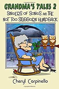 Grandma's Tales 2: Singers of Songs & The Not Too Stubborn Humpback