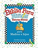 Biblia para ni�os: Historias B�blicas para madres e hijos varones / Little Boys Bible Storybook for Mothers and Sons (Spanish Version) (Spanish Edition)