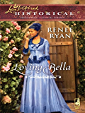 Loving Bella (Charity House Book 3)