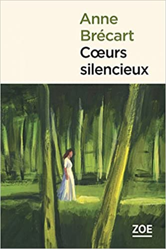 Coeurs silencieux (2017) - Anne Brécart