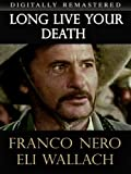 Long Live Your Death - Digitally Remastered