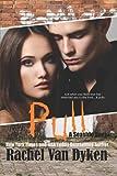 Pull, Rachel Van Dyken, 1482571145