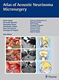img - for Atlas of Acoustic Neurinoma Microsurgery: . Zus.-Arb.: Mario Sanna Essam Saleh, Benedict Panizza, Alexandra Russo, Abdel TaibahWith the collaboration of Refik Caylan, Fernando Mancini ... book / textbook / text book