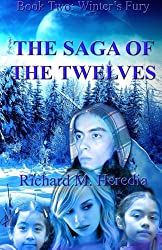 Winter's Fury (The Saga of the Twelves) (Volume 2)