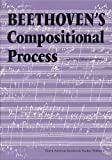 Beethoven's Compositional Process, , 0803212224