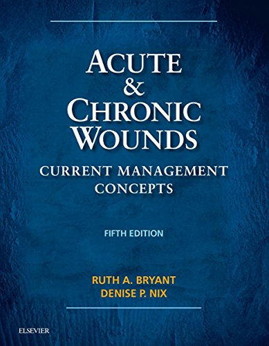 Acute and Chronic Wounds - E-Book: Current Management Concepts (Acute and Chronic Wounds Current Man