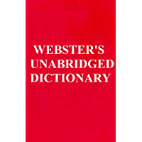 WEBSTER'S UNABRIDGED DICTIONARY, VINTAGE EDITION (ILLUSTRATED): PUBLISHED BEFORE 1923