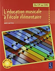 Education musicale à l'école élémentaire (L') + 2 CD audio