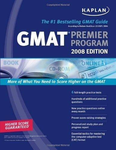 Kaplan GMAT 2008 Premier Program (w/ CD-ROM) (Kaplan GMAT Premier Program (w/CD))