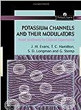 Potassium Channels and Their Modulators 9780748405572