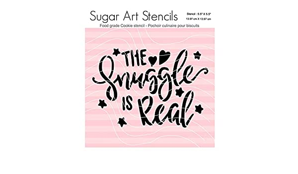 Baby Shower Cookie Stencil Words The Snuggle is Real DC00160