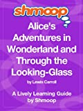 Alice in Wonderland: Shmoop Study Guide