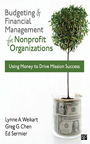 Download Budgeting and Financial Management for Nonprofit Organizations: Using Money to Drive Mission Success Pdf