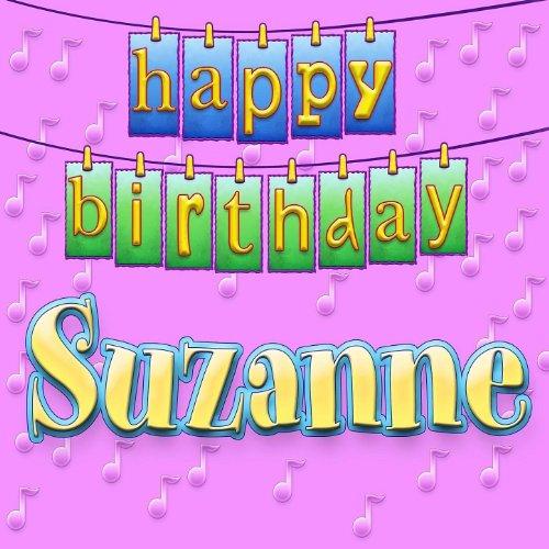 Amazon.com: Happy Birthday Suzanne (Personalized): Ingrid DuMosch: MP3