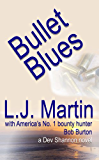 Bullet Blues (The Manhunter Series Book 2)