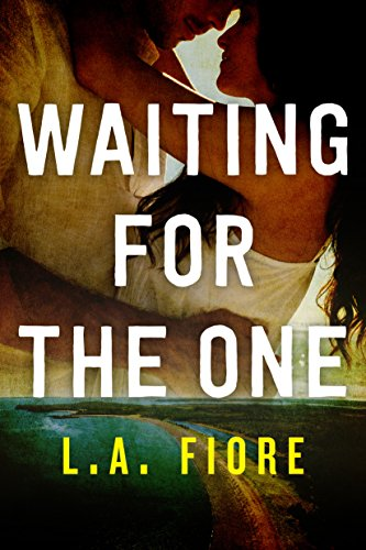 Waiting for the One (Harrington, Maine Book 1) cover