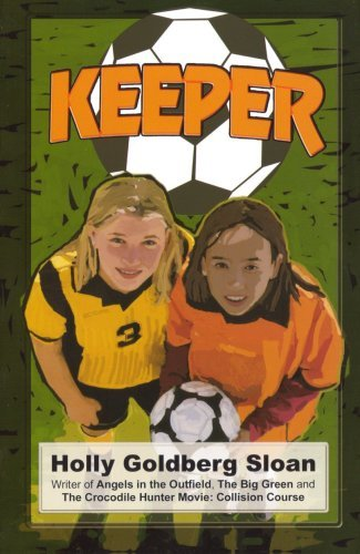 Keeper - Touchdown Edition (Dream Series) (Dream Touchdown Edition) by Holly Goldberg Sloan (2002-12-01)