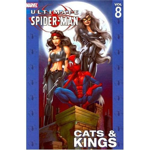 Ultimate Spider Man Vol Cats Kings