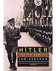 Hitler 1936 To 1945 Nemesis