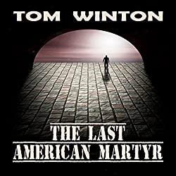 The Last American Martyr