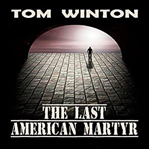 The Last American Martyr Audiobook