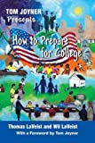 img - for Tom Joyner Presents How to Prepare for College by Thomas LaVeist (2009-09-01) book / textbook / text book