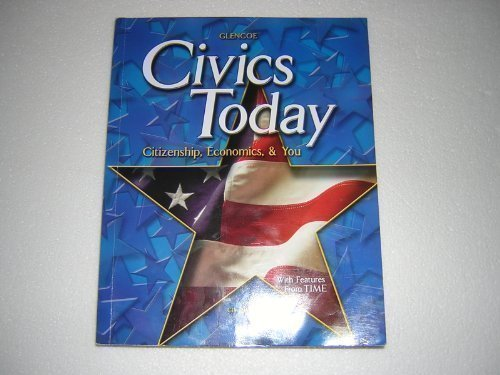 Civics Today Citizenship, Economics, & You