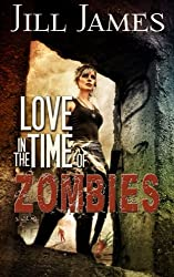 Love in the Time of Zombies (Volume 1)