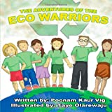 The Adventures of the Eco Warriors, Poonam Kaur Vig, 1467878049