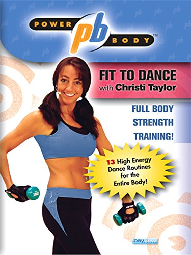 Power Body: Fit to Dance with Christi Taylor ()