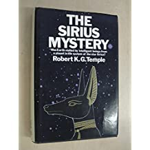 The Sirius Mystery by Temple, Robert K.G.