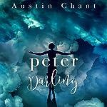 Peter Darling | Austin Chant