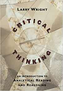 critical thinking an introduction to analytical reading and reasoning download Critical thinking: an introduction to analytical reading an introduction to analytical reading and reasoning an introduction to analytical reading and.