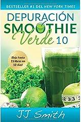 Depuración Smoothie Verde 10 (10-Day Green Smoothie Cleanse Spanish Edition) (Atria Espanol) Paperback