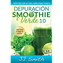 Depuración Smoothie Verde 10 (10-Day Green Smoothie Cleanse Spanish Edition) (Atria