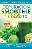 Depuración Smoothie Verde 10 (10-Day Green Smoothie Cleanse Spanish Edition) (Atria Espanol)