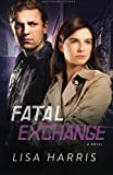 Fatal Exchange: A Novel (Southern Crimes) (Volume 2)