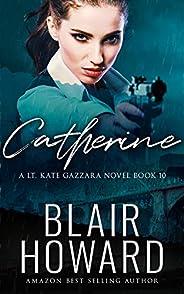Catherine (A Lt. Kate Gazzara Novel Book 10) (English Edition)