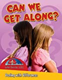 Can We Get Along?: Dealing with Differences (Slim Goodbody's Life Skills 101)
