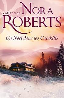 Un Noël dans les Catskills par Roberts