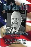 img - for Robert Samuel Kerr: Oklahoma's Pioneer King (1896-1963) book / textbook / text book