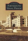 Portsmouth Naval Prison (Images of America)