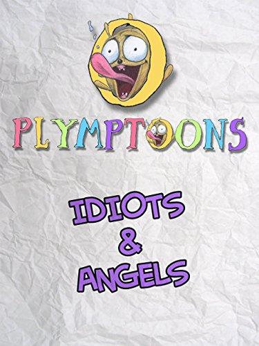 Idiots and Angels Film