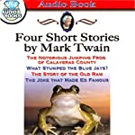 Four Short Stories by Mark Twain | Mark Twain