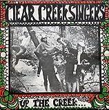Clear Creek Singers - Up The Creek LP