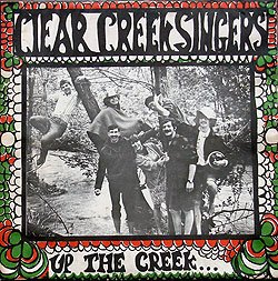 Clear Creek Singers - Up The Creek LP