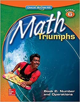 Book Math Triumphs, Grade 6, Student Study Guide, Book 2: Number and Operations (MATH INTERVENTION (K-5))