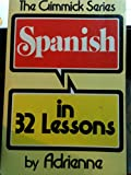 Adrienne Spanish in 32 Lessons (Paper) (Her Gimmick Series)