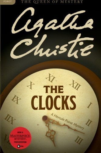 The Clocks: A Hercule Poirot Mystery (Hercule Poirot Mysteries)